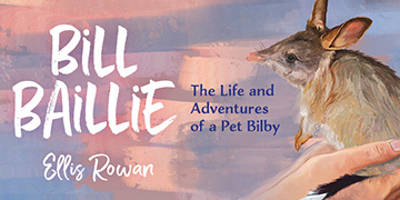 Part of front cover of the children's book 'Bill Baillie' by Ellis Rowan
