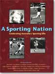 Book cover for A Sporting Nation: Celebrating Australia's Sporting Life