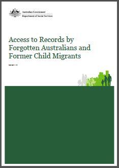 Access to Records by Forgotten Australians and Former Child Migrants