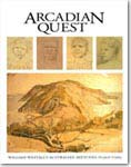 Book cover for Arcadian Quest: William Westall's Australian Sketches