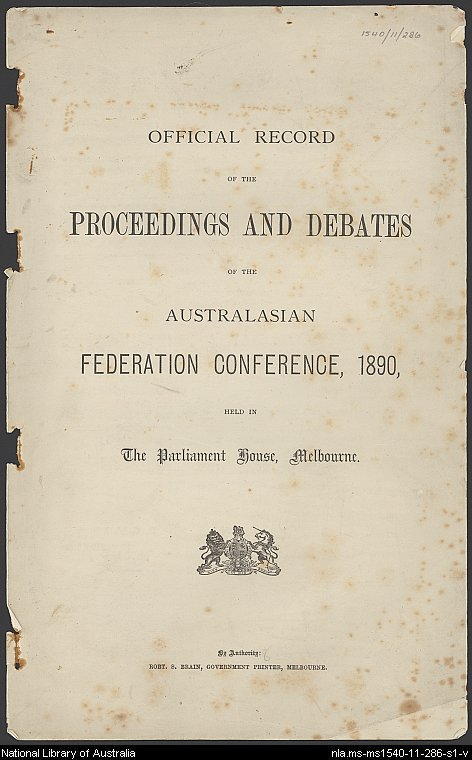 Official record of the proceedings and debates of the Australasian Federation Conference, 1890