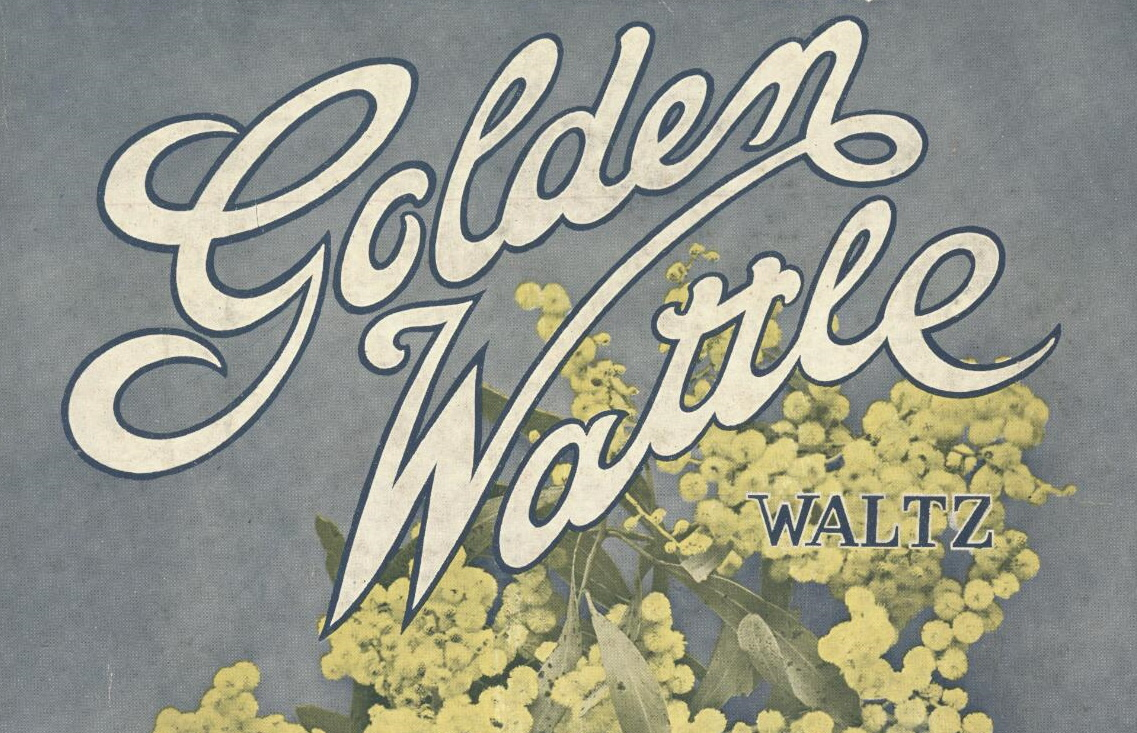 Campbell, Hal. Golden wattle waltz [music] / composed by Hal Campbell 1908