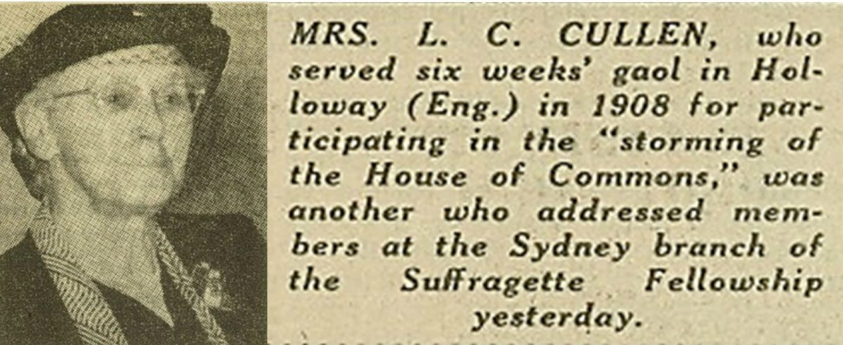 "Newspaper article with photo of Louie Cullen and the words, 'Mrs. L. C. Cullen, who served six weeks' goal in Holloway (England) in 1908 for participating in the ""storming of the House of Commons,"" was another who addressed members at the Sydney branch of the Suffragette Fellowship yesterday'"