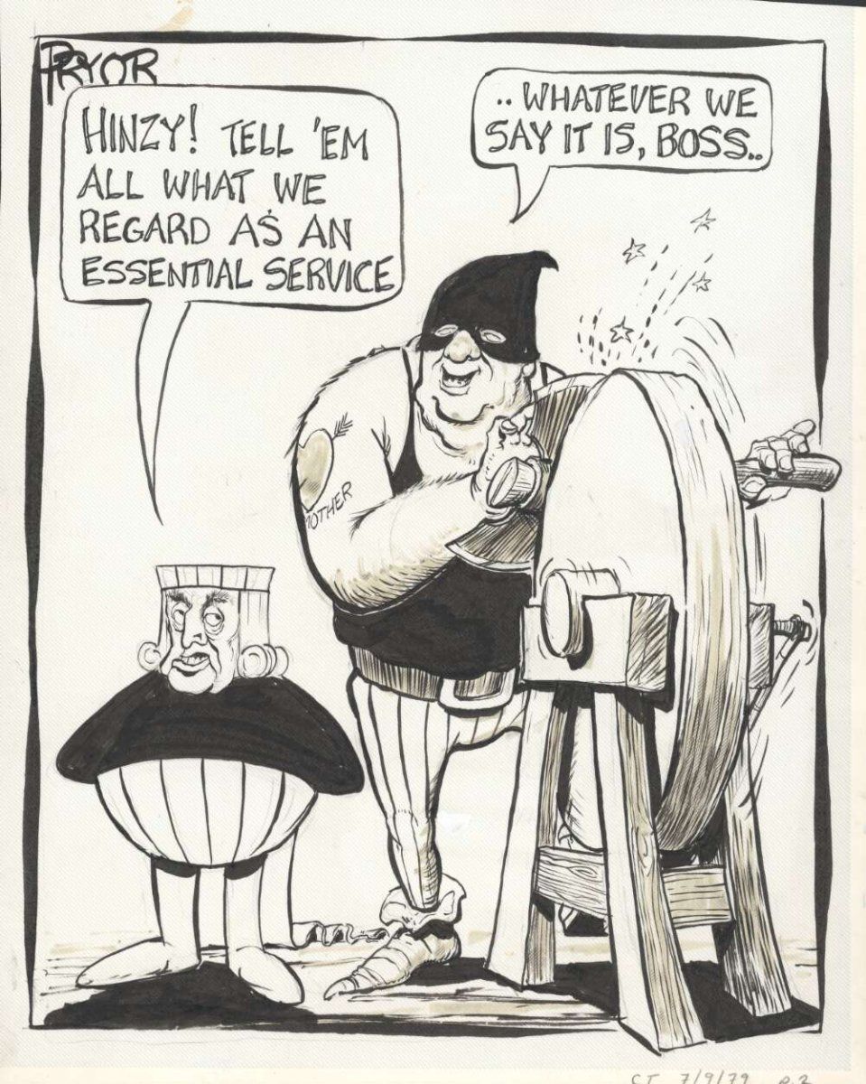 "Pryor, Geoff. (1979). ""Hinzy! Tell 'em all what we regard as an essential service"" [Joh Bjelke-Petersen, Russ Hinze]"