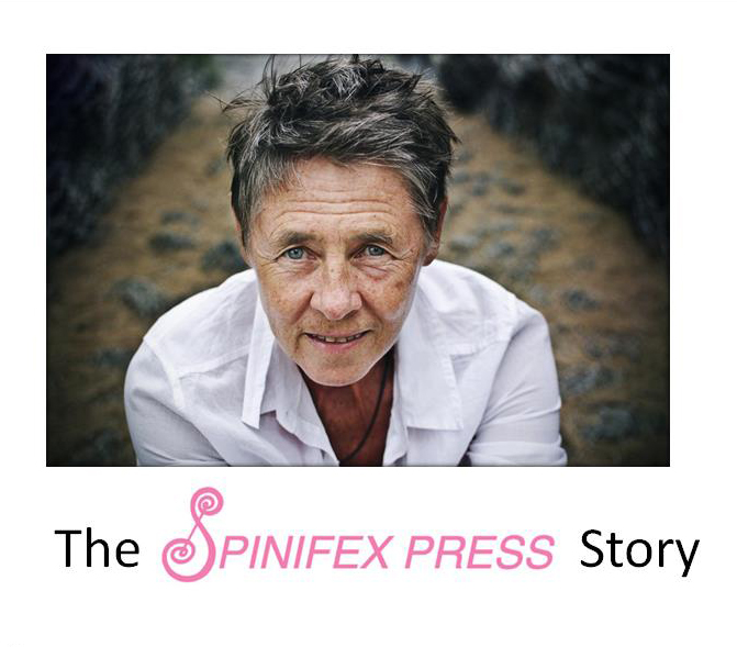 Slide from training titled 'The Spinifex Press story' and showing a photograph of Susan Hawthorne from Spinifex Press