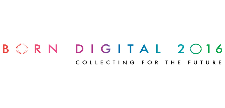 Born digital 2016: Collecting for the future logo