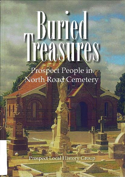 Buried treasures : Prospect people in North Road Cemetery
