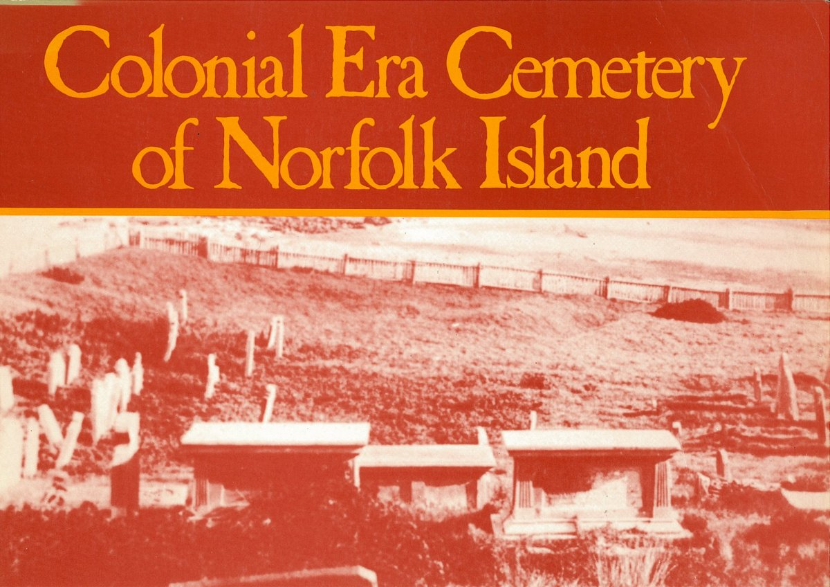 Colonial era cemetery of Norfolk Island