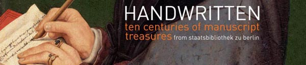 Handwritten: ten centuries of manuscript treasures From Staatsbibliothek zu Berl
