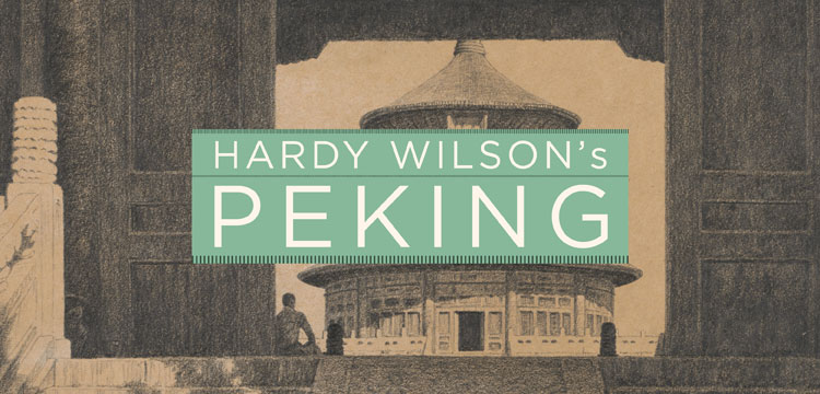 Hardy Wilson's Peking text over a sketch of a building in Peking