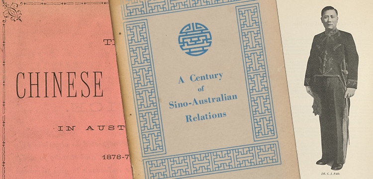Cover of 'The Chinese Question in Australia, 1878-79'; Cover and Portrait of Dr C. J. Pao in 'A Century of Sino-Australian Relations'