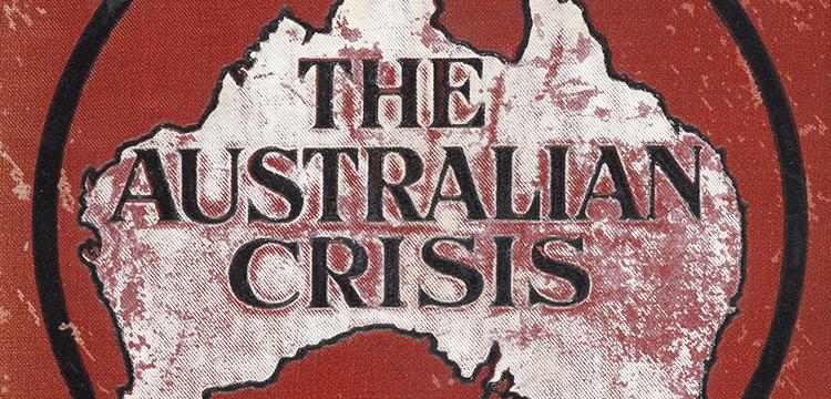 C.H. Kirmess, The Australian Crisis, George Robertson, 1909