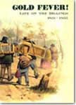 Book cover for Gold Fever! Life on the Diggings, 1851–1855