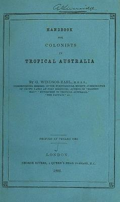 Handbook for colonists in tropical Australia
