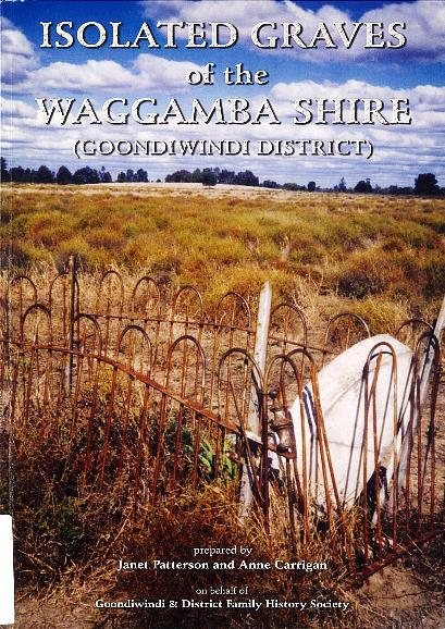 Isolated graves of the Waggamba Shire (Goondiwindi District)
