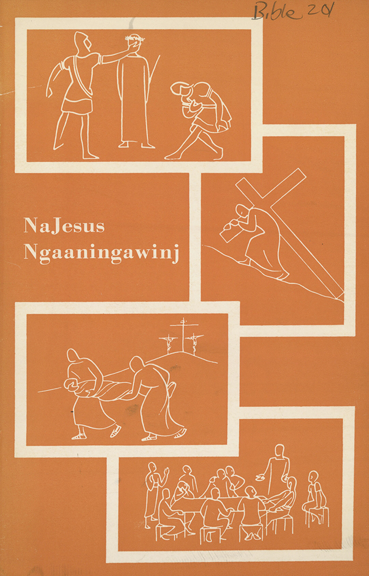 Cover of NaJesus Ngaaningawinj = Jesus Died For Us, 1971, The Bible Society in Australia