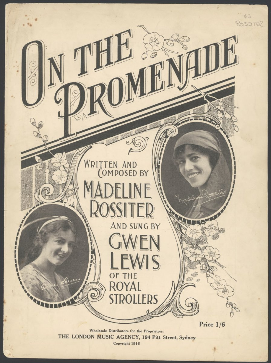 Rossiter, Madeline.  On the promenade [music] : song / written and composed by Madeline Rossiter  1916