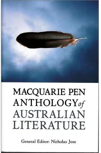 Macquarie PEN anthology of Australian literature,