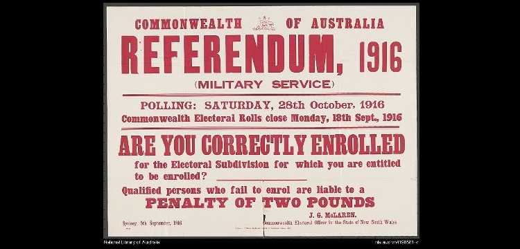 Referendum, 1916 (military service) : are you correctly enrolled for the electoral subdivision for which you are entitled to be enrolled?
