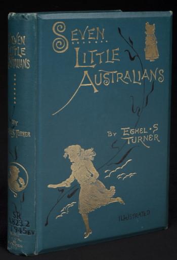 Ethel Turner, Seven Little Australians, (London; Melbourne: Ward, Lock and Bowden, 1894), nla.cat-vn2539508