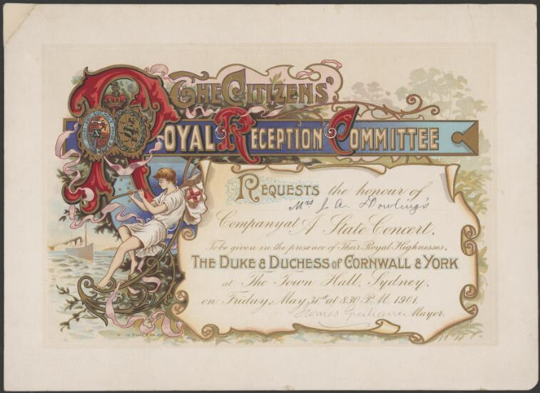 Royal Visits -- 1901 - Duke & Duchess of Cornwall and York : programs and invitations ephemera material