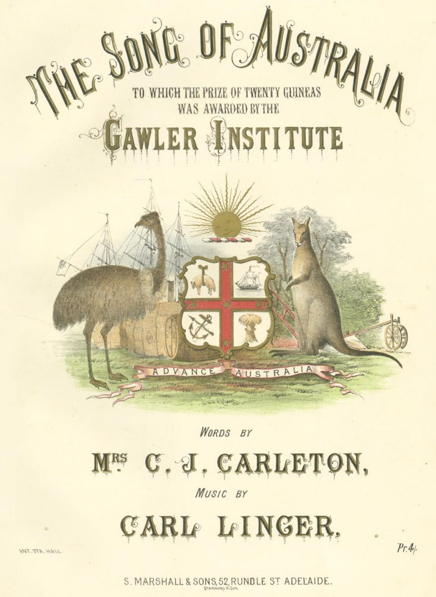 Linger, Carl. & Carleton, Caroline. & Stannard & Son.  (1883).  The song of Australia to which the prize of twenty guineas was awarded by the Gawler Institute.