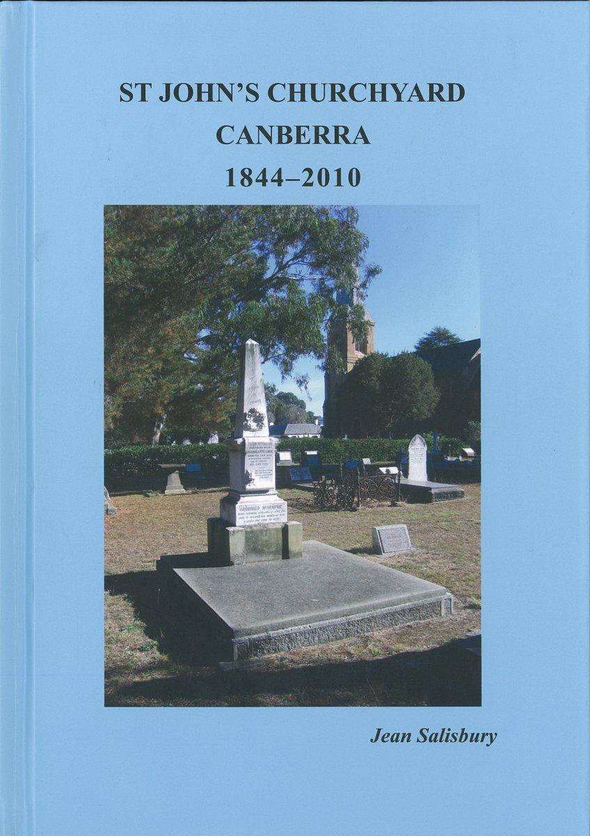 St Johns Churchyard Canberra 1844-2010