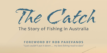 Partial front cover - The Catch: The Story of Fishing in Australia