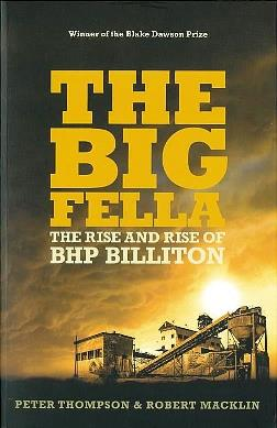 The big fella : the rise and rise of BHP Billiton