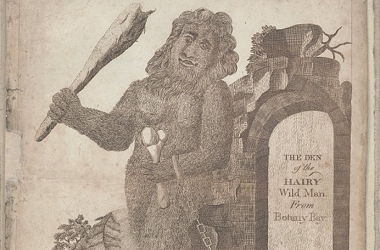The den of the hairy wild man from Botany Bay