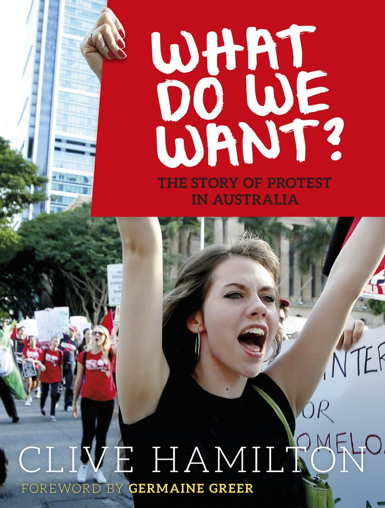 Cover of What Do We Want? by Clive Hamilton